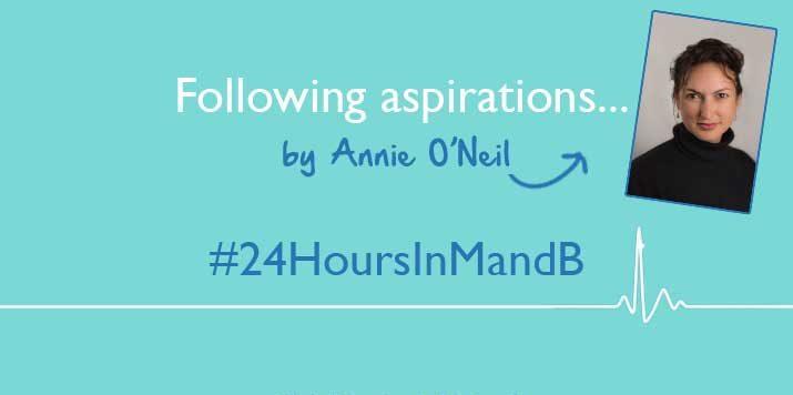 #24HoursInMandB – Following aspirations…by Annie O'Neil