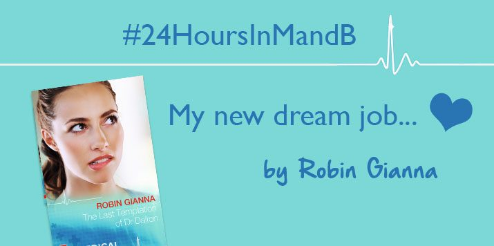 My New Dream Job – Robin Gianna