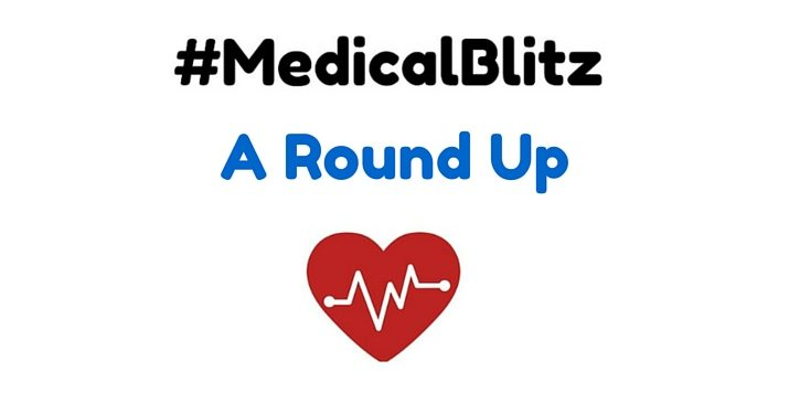 The #MedicalBlitz: A Round-up