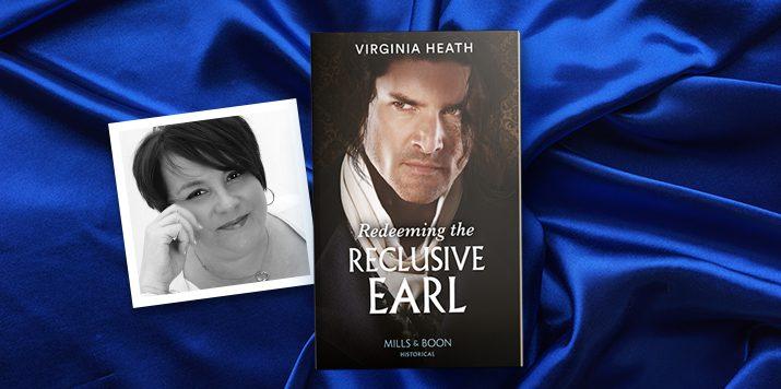 Virginia Heath: Redeeming the Reclusive Earl