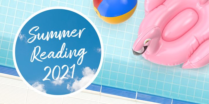 10 Books to Add to Your 2021 Summer Reading List